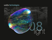 subtle technologies - LIGHT